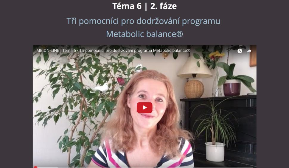 Videoprůvodce je v každé lekci členské sekce Metabolic balance®